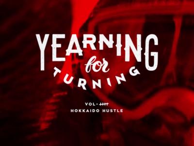 Yearning For Turning Vol 5 Hokkaido Hustle By Korua Shapes